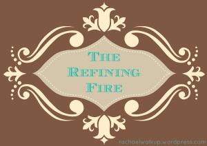 TheRefiningFire